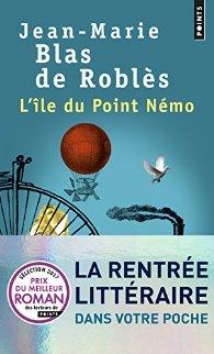 L'île du point Némo, Jean-Marie Blas de Roblès, Points, 2016 (R / F)